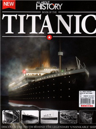 ALL ABOUT HISTORY特刊:BOOK OF THE TITANIC