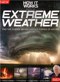 HOW IT WORKS BOOK OF EXTREME WEATHER Vol.1