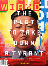 WIRED 美國版 4月號/2014: The Plot to Take Down a Tyrant