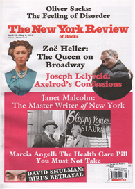 The New York Review of Books 0423-0506/2015:Zeo Heller: The Queen on Broadway