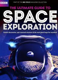 BBC Focus/ULTIMATE GUIDE TO SPACE EXPLORATION 第5期
