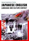 Japanese English : Language And The Culture Contact