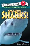 An I Can Read Book Level 2: Amazing Sharks! (Wildlife Conservation Society)