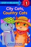 Step into Reading Step 1: City Cats, Country Cats