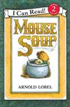 An I Can Read Book Level 2: Mouse Soup with CD