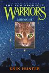 Warriors: The New Prophecy, Book 1: Midnight