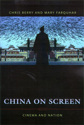 China on Screen : Cinema and Nation