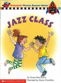 Phonics Booster Books 08: Jazz Class