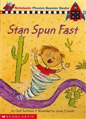 Phonics Booster Books 20: Stan Spun Fast