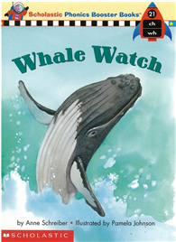 Phonics Booster Books 21: Whale Watch