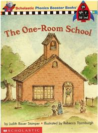 Phonics Booster Books 29: the One~Room School
