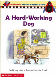 Phonics Booster Books 30: A Hard~Working Dog