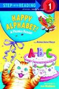 Step into Reading Step 1: Happy Alphabet!  A