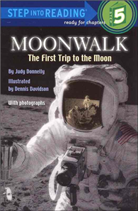 Step into Reading Step 5: Moonwalk: The First