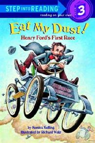Step into Reading Step 3: Eat My Dust^! Henry