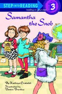 Step into Reading Step 3: Samantha the Snob
