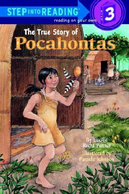Step into Reading Step 3: True Story of Pocahontas