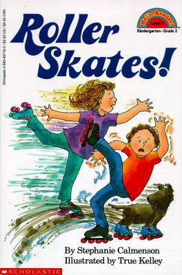 Scholastic Reader Level 2: Roller Skates!