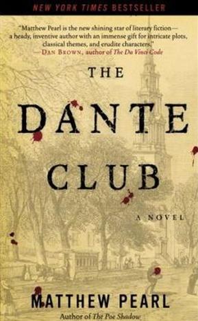 Dante Club: A Novel (mass market ed)