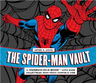The Spider~Man Vault:A Museum~In~A~Book With