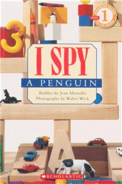 Scholastic Reader Level 1: I Spy a Penguin