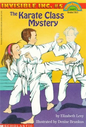 Scholastic Reader Level 4:The Karate Class Mystery