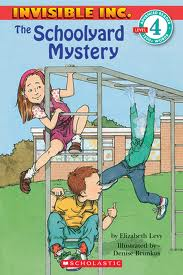 Scholastic Reader Level 4:The Schoolyard Mystery