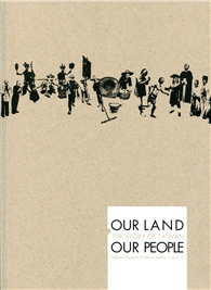 OUR LAND OUR PEOPLE:THE STORY OF TAIWAN:Natio