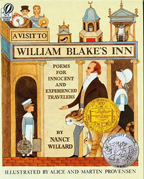 Visit to William Blake's Inn: Poems for Innocent and Experienced Travelers (1982 Newbery Medal Book)