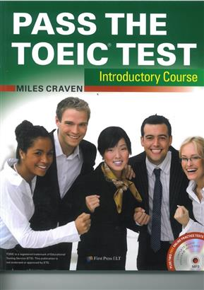 Pass the TOEIC Test Introductory Course(with MP3+Key audio scripts)