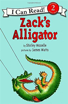 An I Can Read Book Level 2: Zack's Alligator