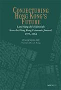 Conjecturing Hong Kong's Future:Lam Hang~chi'