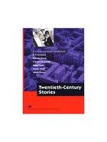 Macmillan Literature Collections (Advanced):Twentieth Century Stories