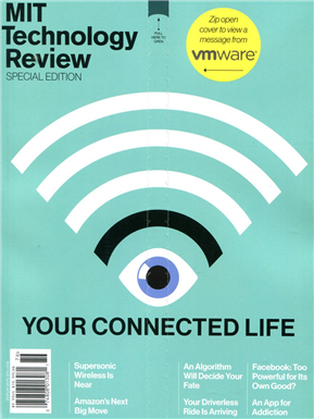 MIT Technology Review/ YOUR CONNECTED LIFE[76] SPECIAL EDITION