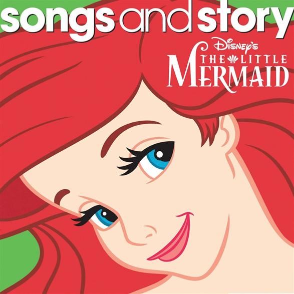 Disney : Songs & Story - Little Mermaid