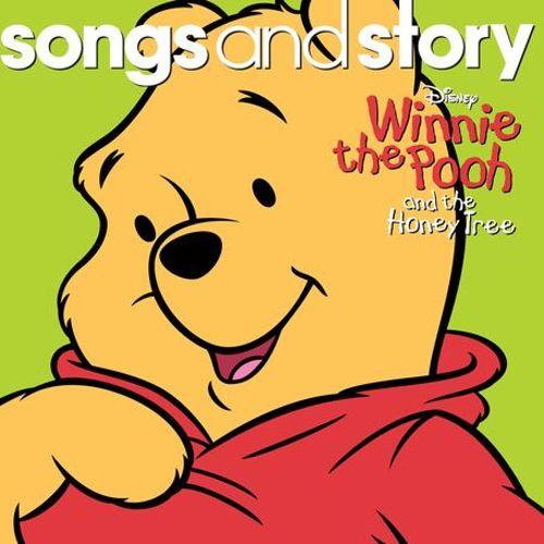 Disney : Songs & Story - Winnie The Pooh & The Honey Tree