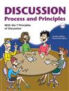 Discussion Process and Principles: with the 7 Principles of Discussion